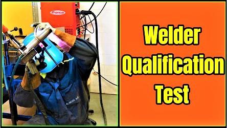 Welder Qualification Test (Performance Qualification)