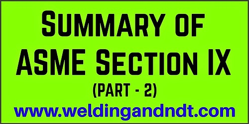 Summary of ASME BPVC Section IX - Part 2