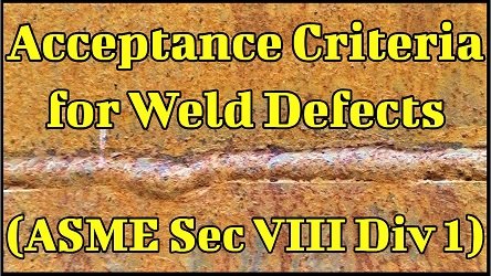 Acceptance Criteria for Weld Defects